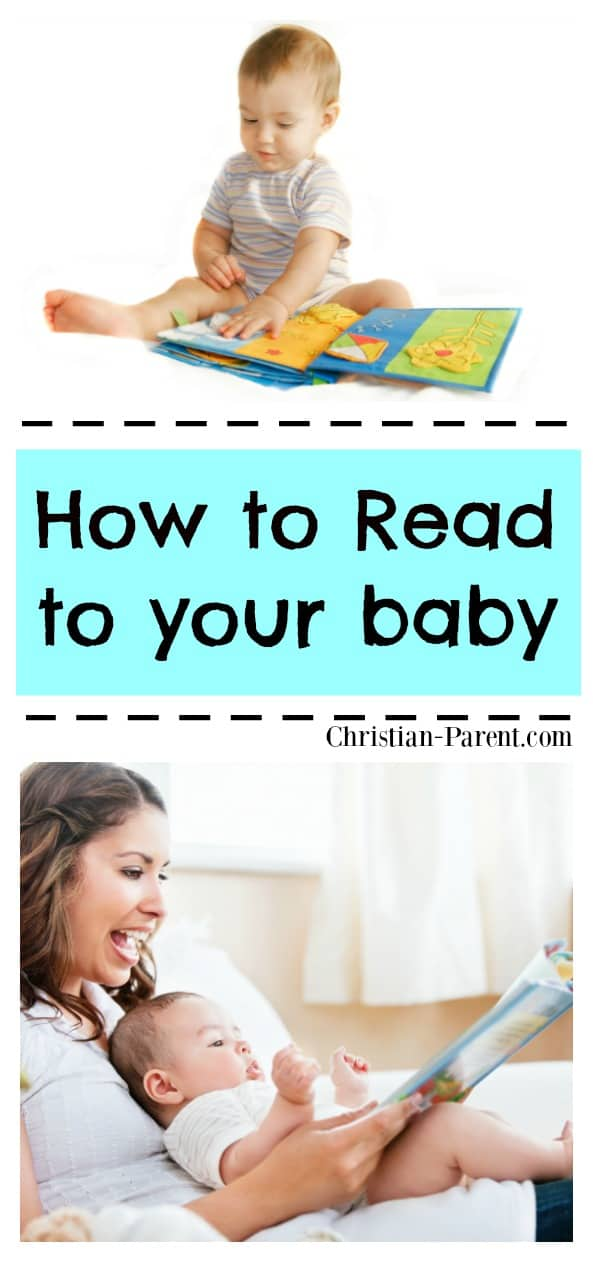 How to read to your baby. Easy tips for getting your baby interested in reading.