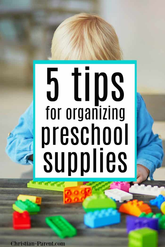 5 tips for organizing preschool supplies for back to school