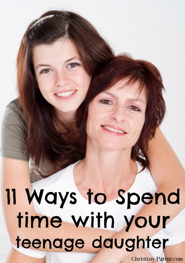 11 creative ways to spend quality time with your teenage daughter.