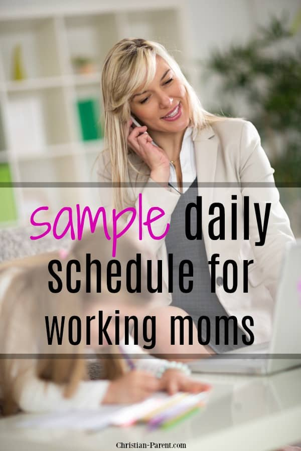 Sample daily schedule for working moms