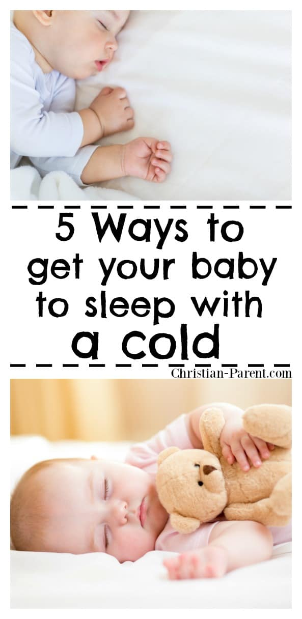 Some of my favorite baby care tips! 5 easy tips for helping you get your baby to sleep with a cold.
