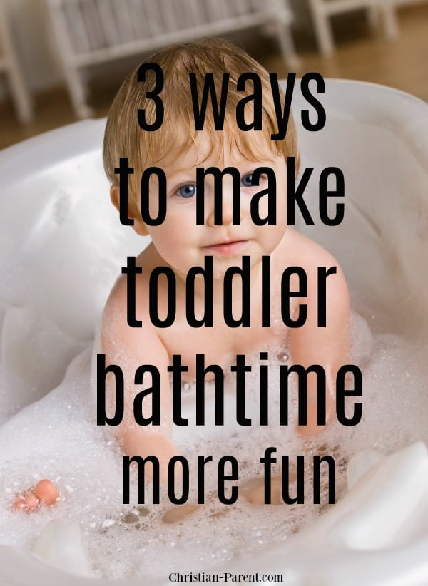 Easy tips and ideas for making toddler bathtime more fun!