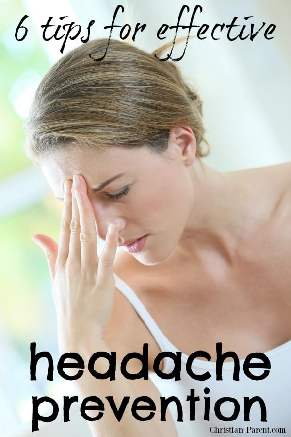 Six easy tips for preventing a headache or migraine before it starts.