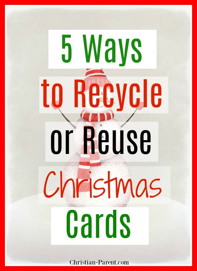 5 creative ways to recycle or reuse Christmas cards so you don't have to throw them away.